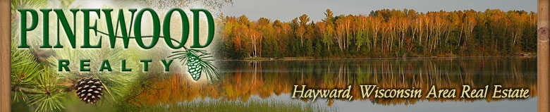 Pinewood Realty - Hayward, Wisconsin Area Real Estate